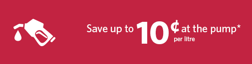 Save up to 10 cents per litre at the pump